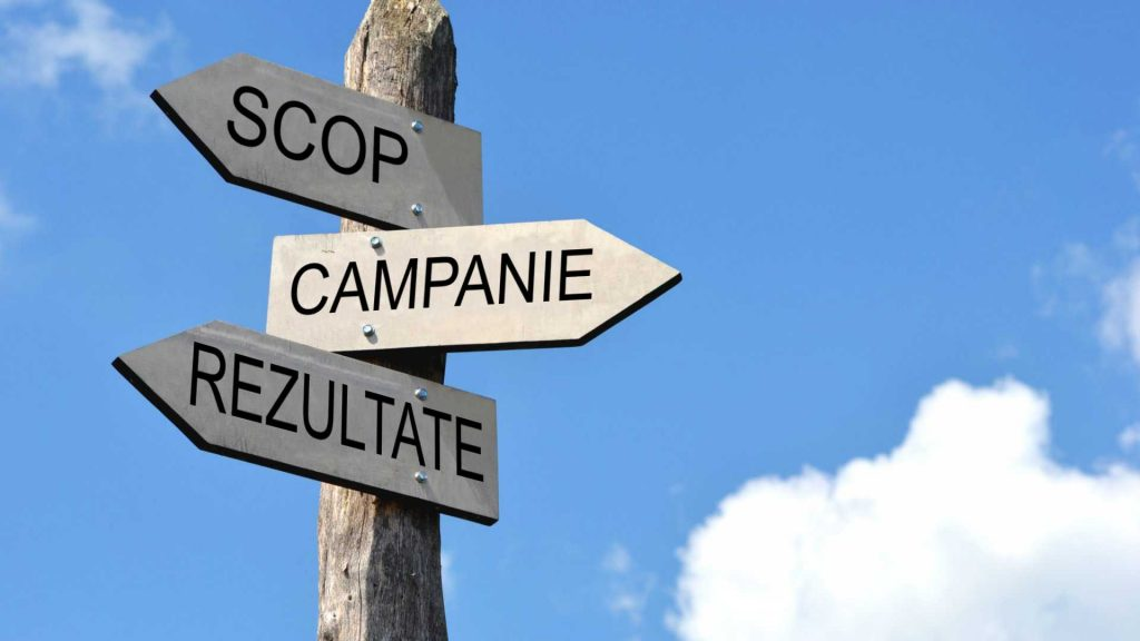 Scopul, campanie și rezultate pentru firma ta